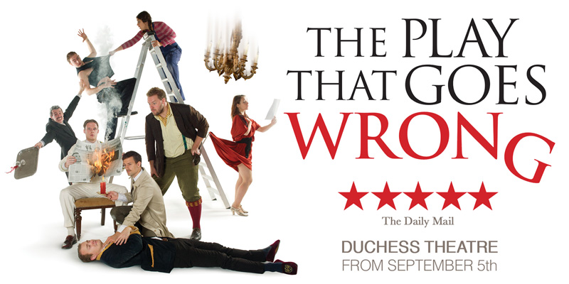 The Play that goes wrong musical London
